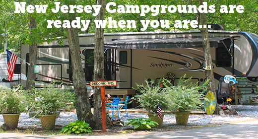 NEW JERSEY CAMPGROUNDS ARE OPEN FOR BUSINESS!